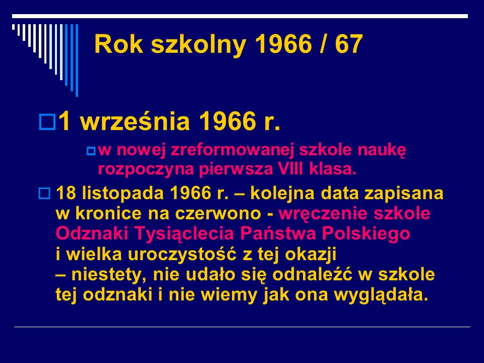 1 września 1966 r. Rok szkolny 1966 / 67