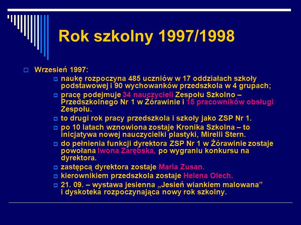 Rok szkolny 1997/1998 Wrzesień 1997: