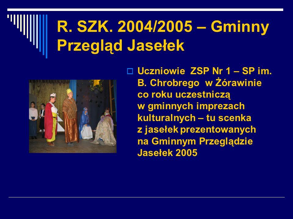R. SZK. 2004/2005 – Gminny Przegląd Jasełek