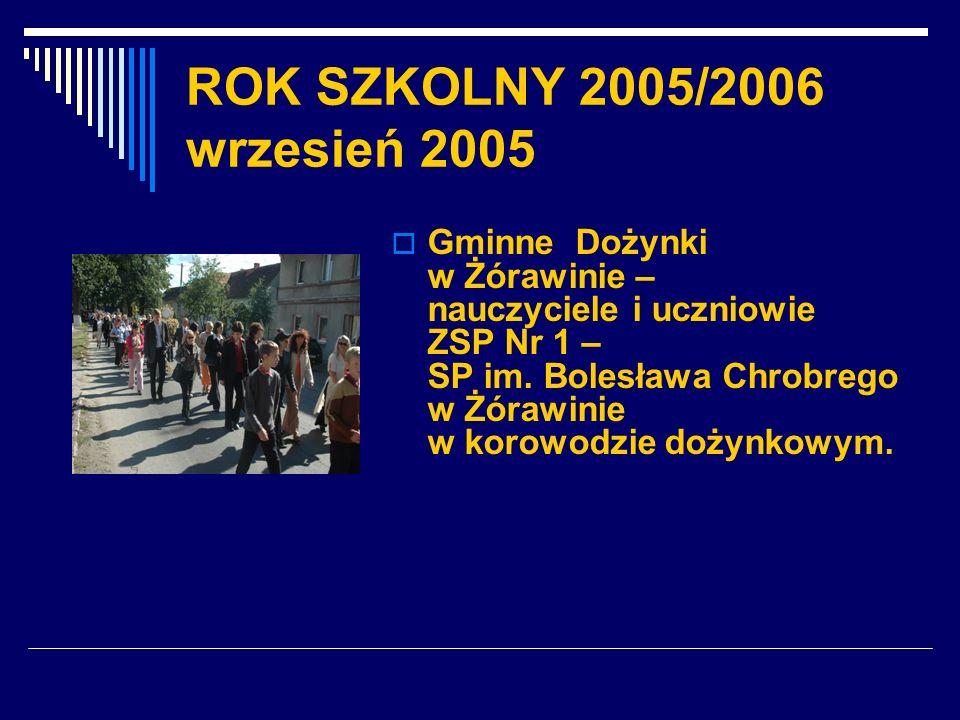 ROK SZKOLNY 2005/2006 wrzesień 2005