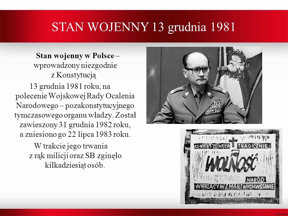STAN WOJENNY 13 grudnia 1981