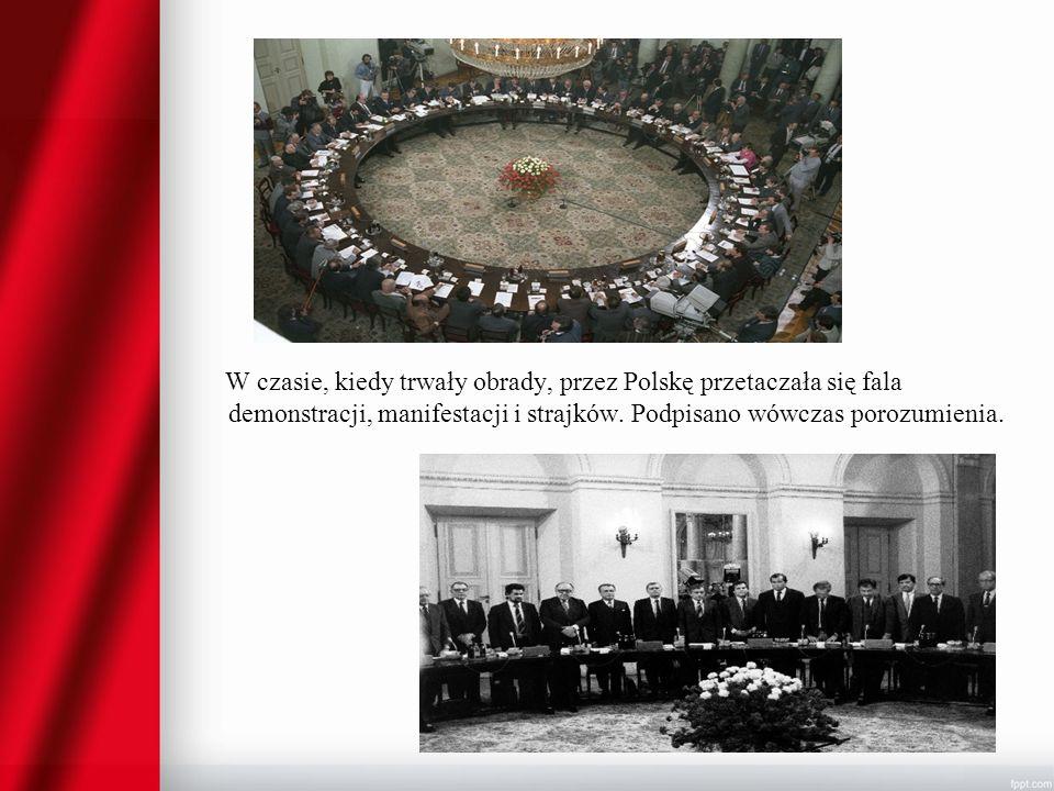 W czasie, kiedy trwały obrady, przez Polskę przetaczała się fala demonstracji, manifestacji i strajków.