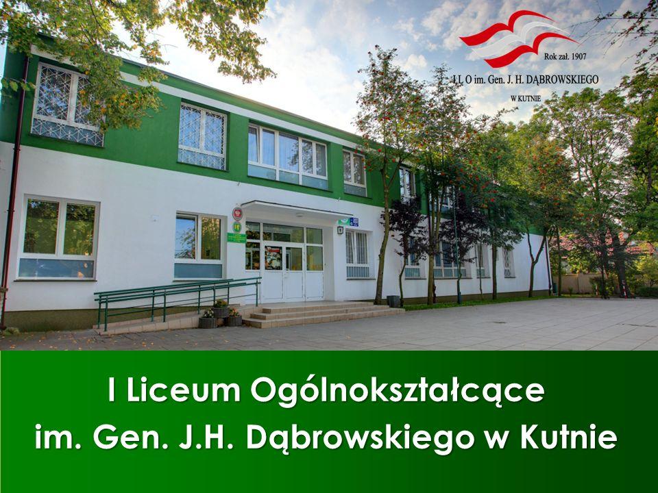 I Liceum Ogólnokształcące im. Gen. J.H. Dąbrowskiego w Kutnie