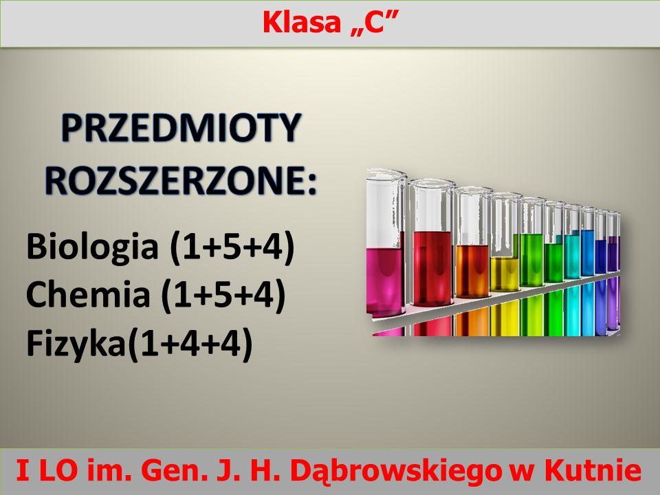 Biologia (1+5+4) Chemia (1+5+4) Fizyka(1+4+4)