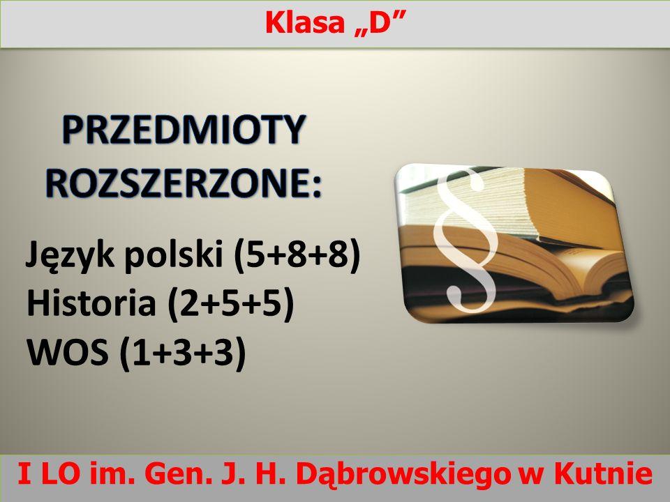 Język polski (5+8+8) Historia (2+5+5) WOS (1+3+3)