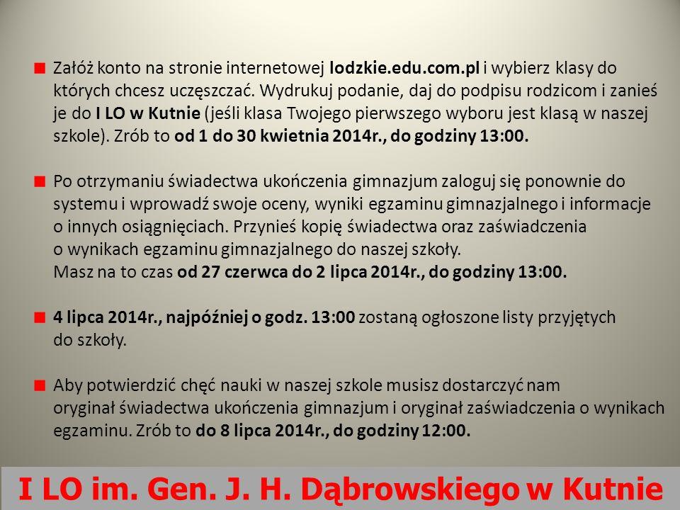 I LO im. Gen. J. H. Dąbrowskiego w Kutnie