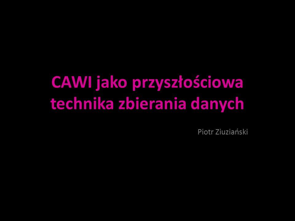 CAWI jako przyszłościowa technika zbierania danych