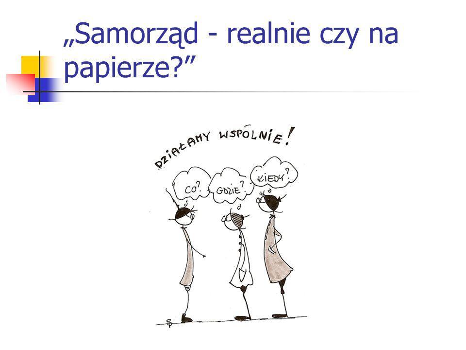 """""""Samorząd - realnie czy na papierze"""