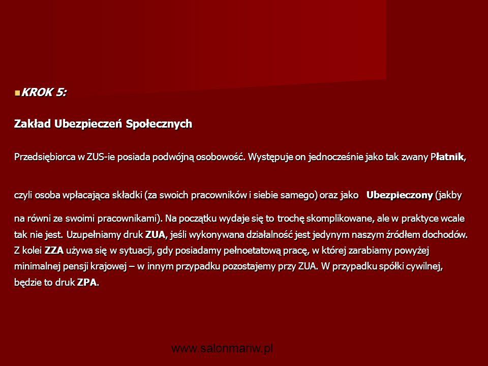 www.salonmariw.pl KROK 5: Zakład Ubezpieczeń Społecznych