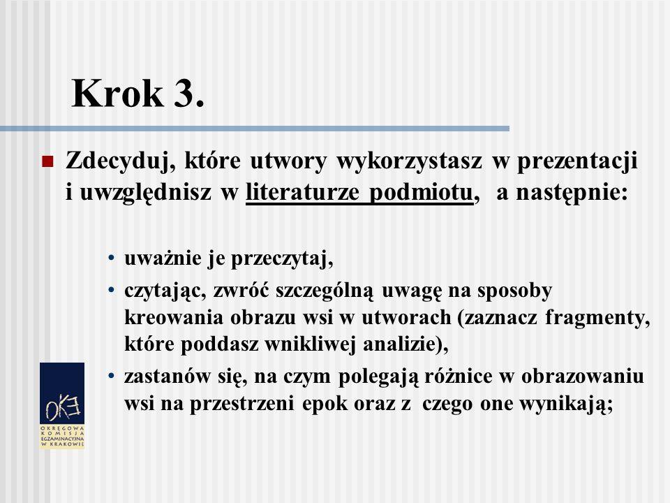 Krok 3. Zdecyduj, które utwory wykorzystasz w prezentacji i uwzględnisz w literaturze podmiotu, a następnie: