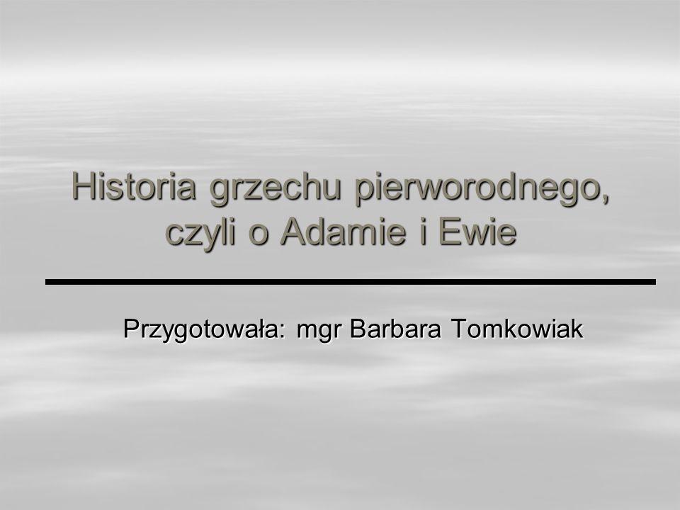 Historia grzechu pierworodnego, czyli o Adamie i Ewie