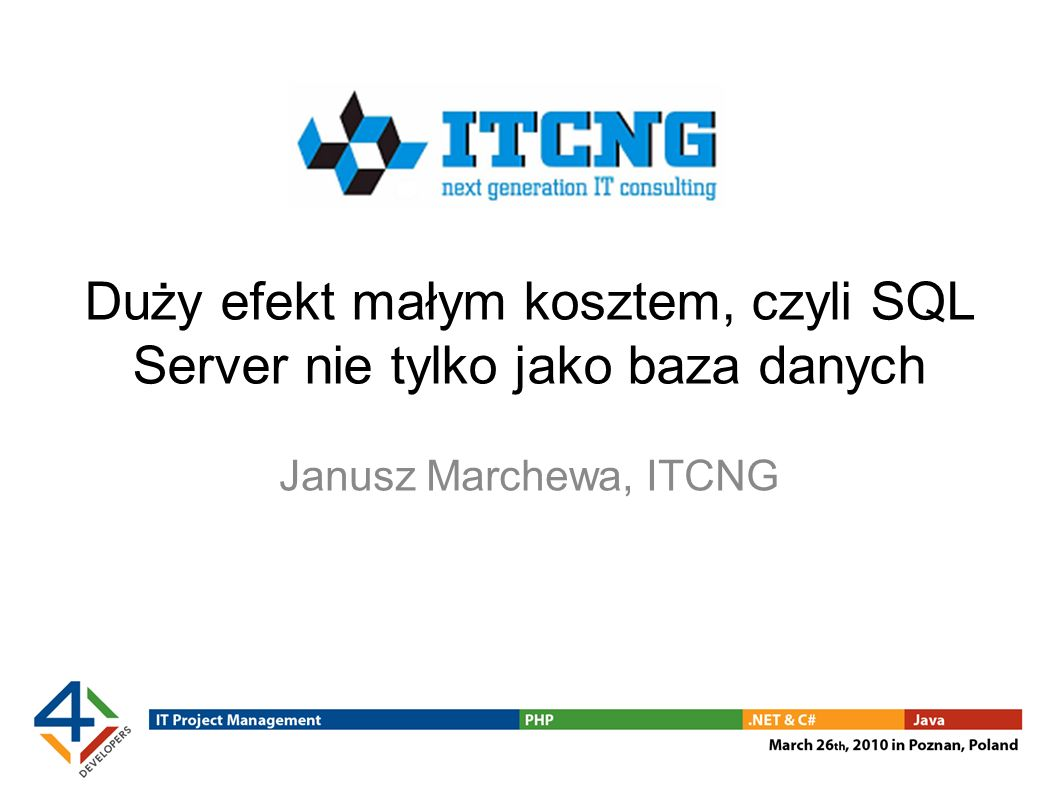 Duży efekt małym kosztem, czyli SQL Server nie tylko jako baza danych