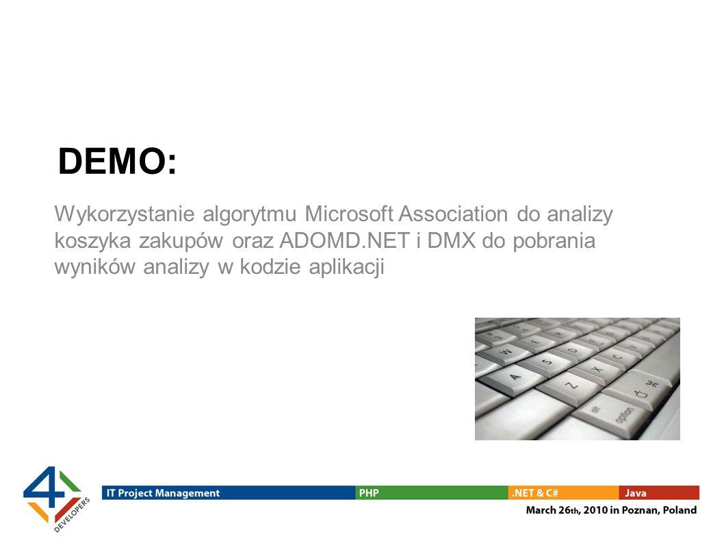 DEMO: Wykorzystanie algorytmu Microsoft Association do analizy koszyka zakupów oraz ADOMD.NET i DMX do pobrania wyników analizy w kodzie aplikacji.