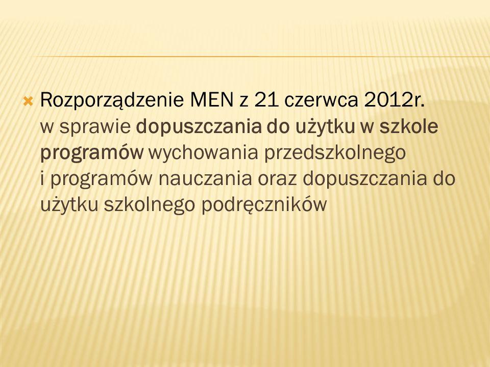 Rozporządzenie MEN z 21 czerwca 2012r