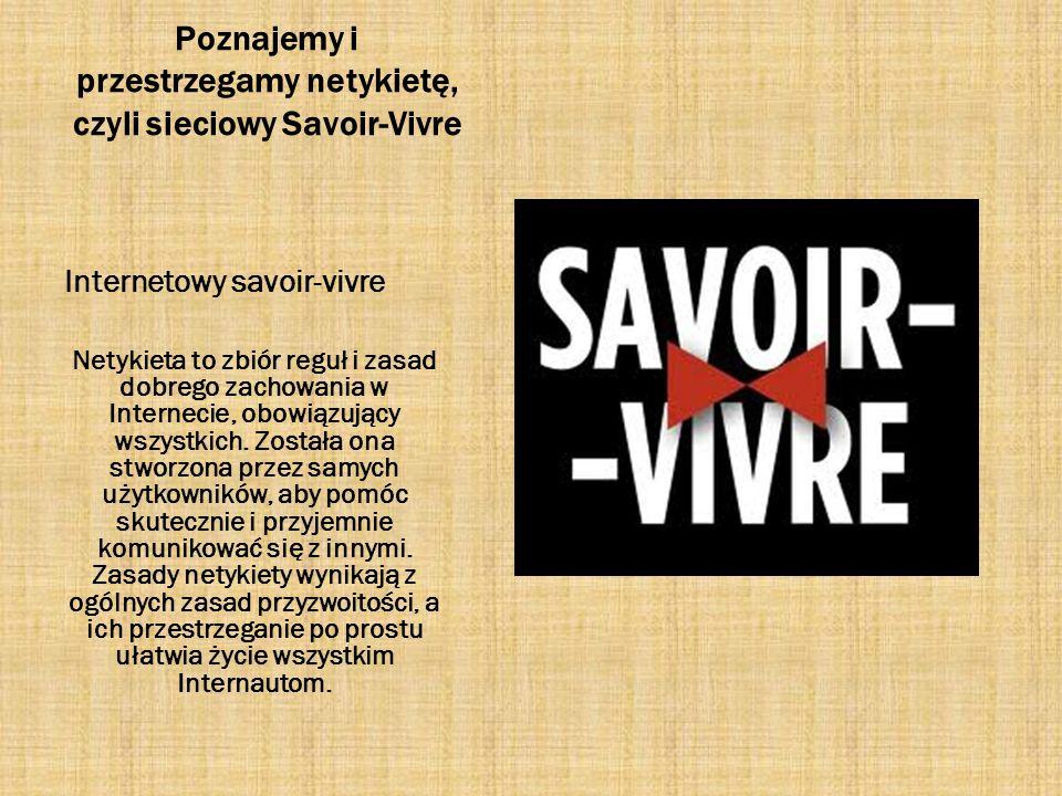 Poznajemy i przestrzegamy netykietę, czyli sieciowy Savoir-Vivre