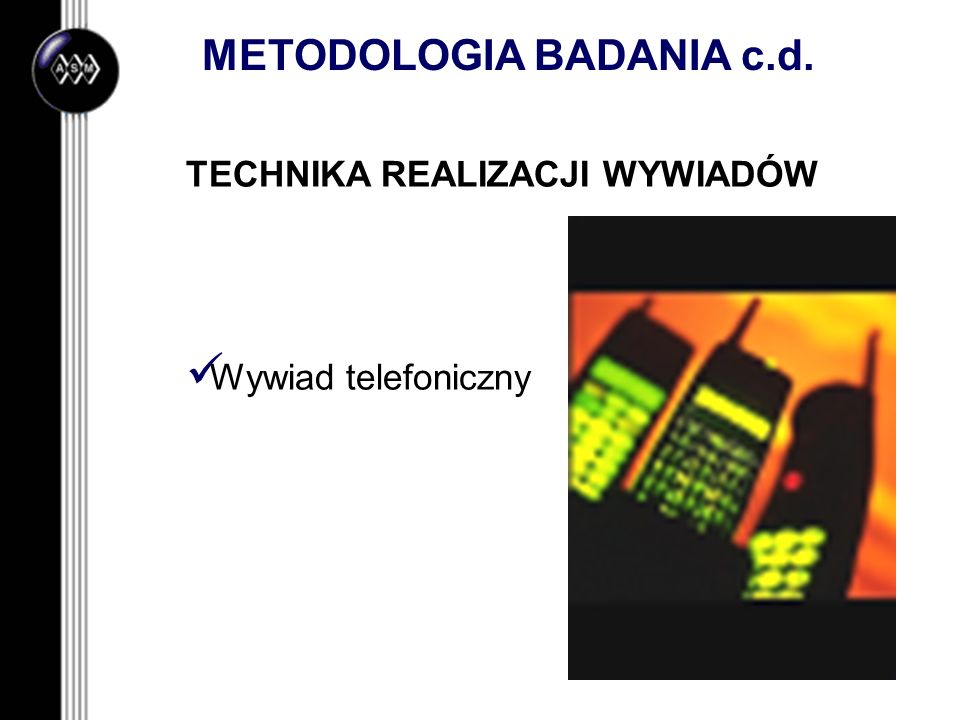 METODOLOGIA BADANIA c.d.