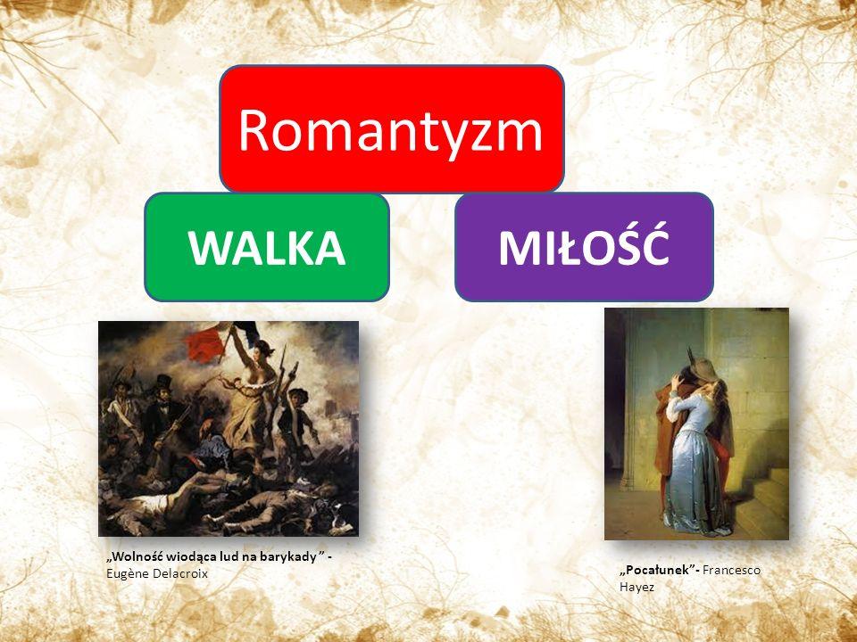 Romantyzm WALKA MIŁOŚĆ
