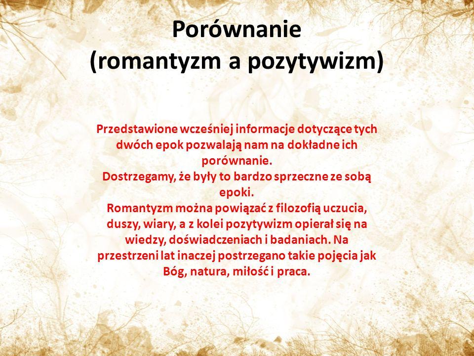 Porównanie (romantyzm a pozytywizm)