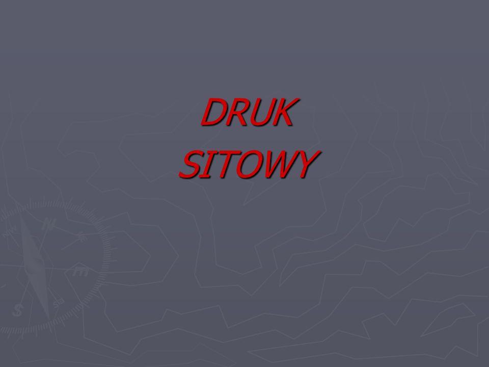DRUK SITOWY