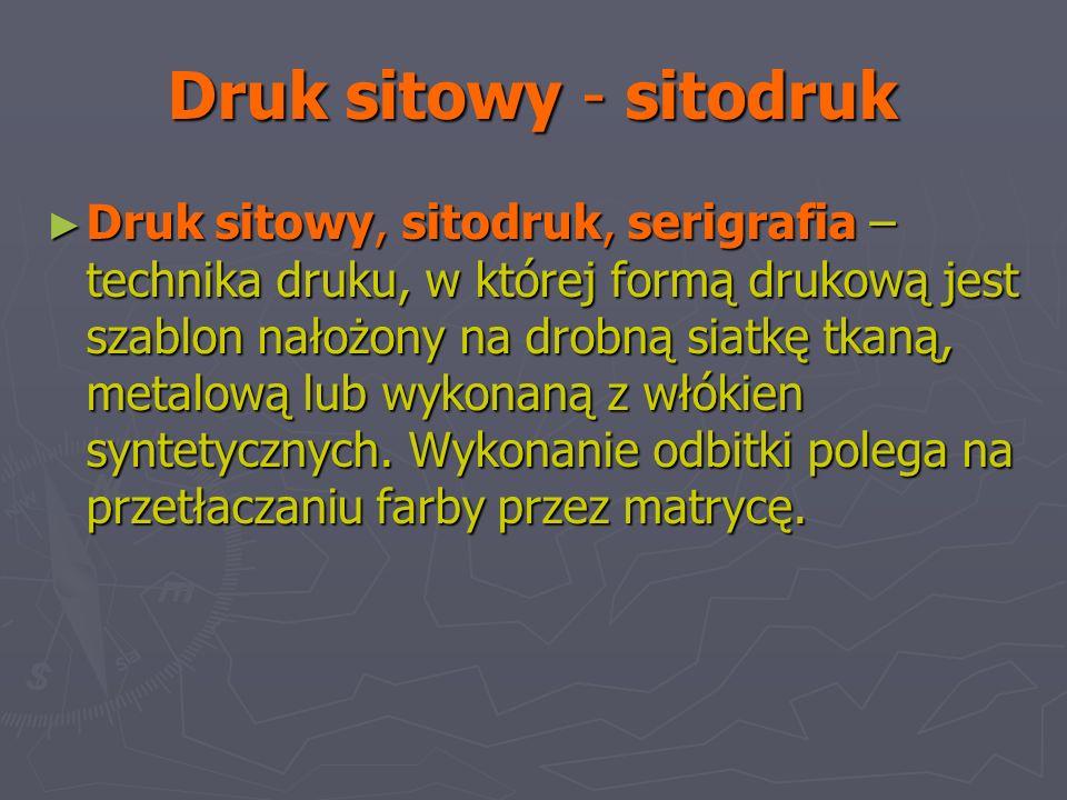 Druk sitowy - sitodruk