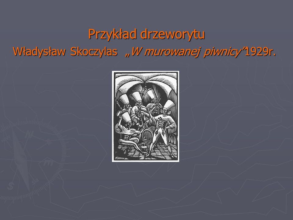 """Przykład drzeworytu Władysław Skoczylas """"W murowanej piwnicy 1929r."""