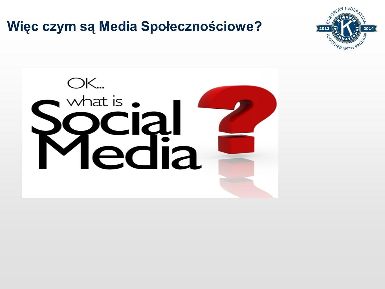 Więc czym są Media Społecznościowe