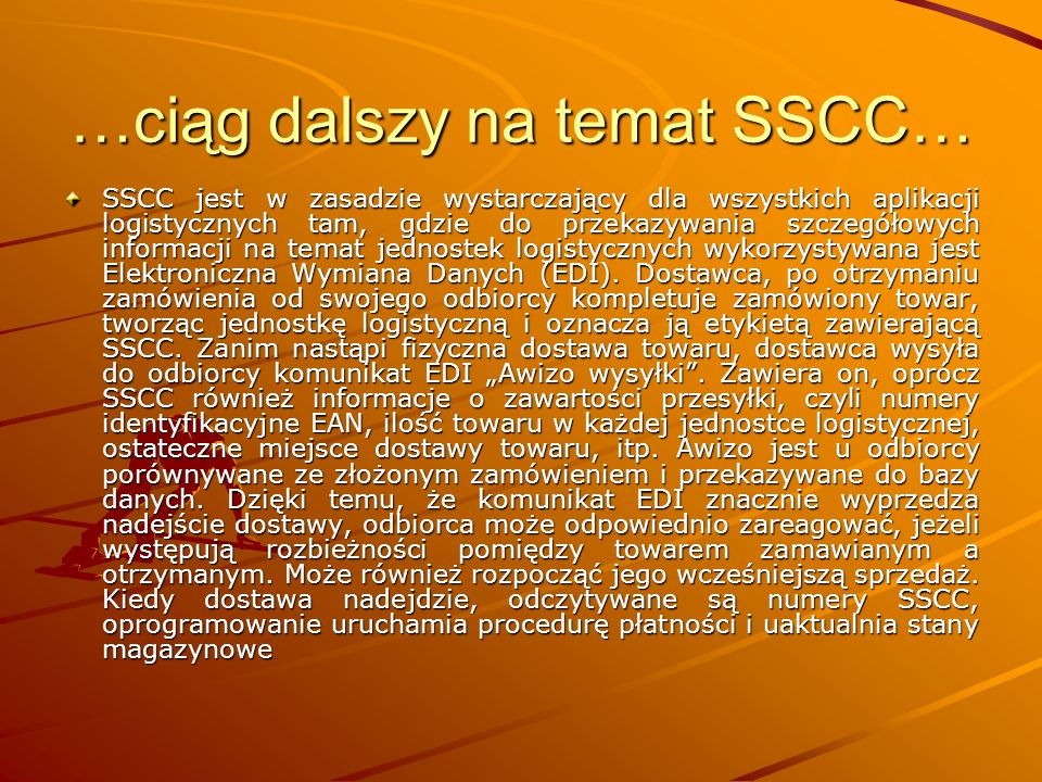 …ciąg dalszy na temat SSCC…
