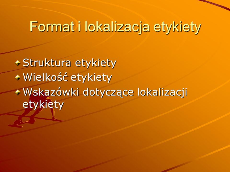 Format i lokalizacja etykiety