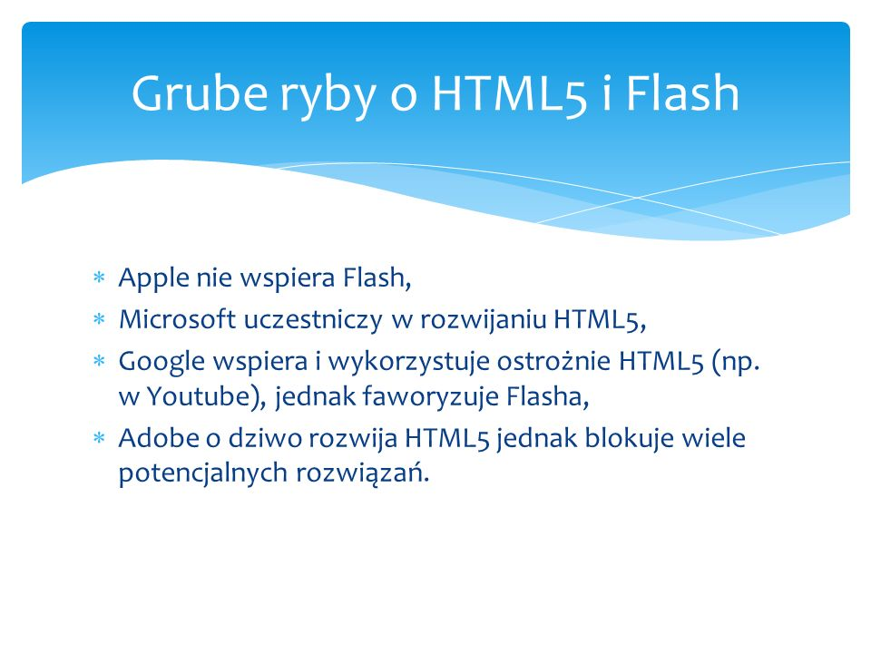 Grube ryby o HTML5 i Flash