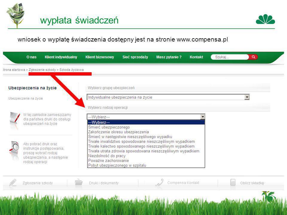 wypłata świadczeń wniosek o wypłatę świadczenia dostępny jest na stronie www.compensa.pl