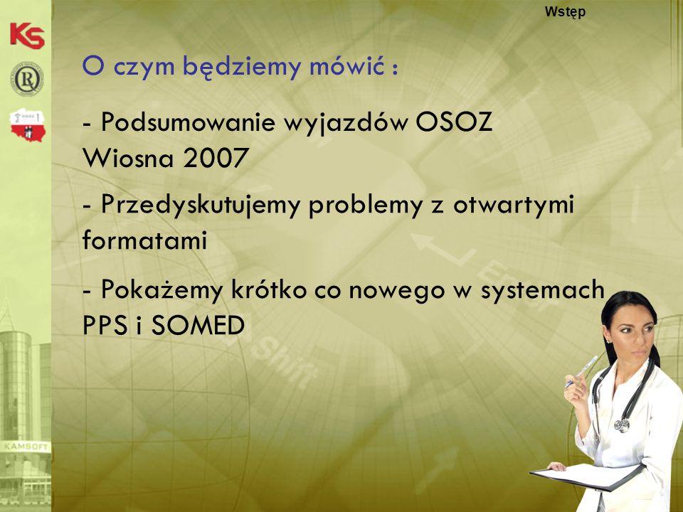 - Podsumowanie wyjazdów OSOZ Wiosna 2007