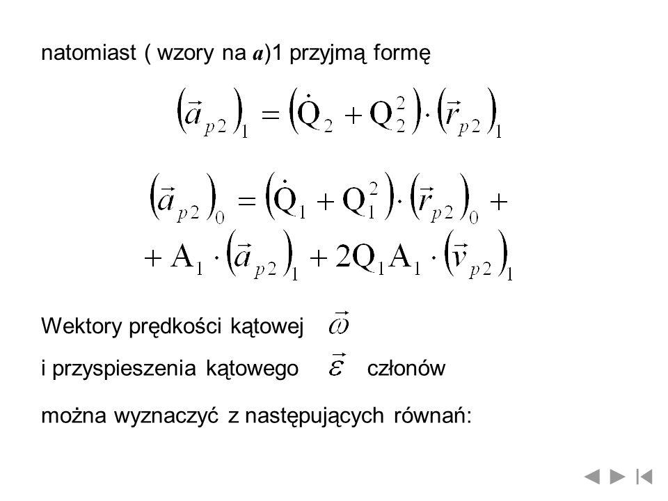 natomiast ( wzory na a)1 przyjmą formę