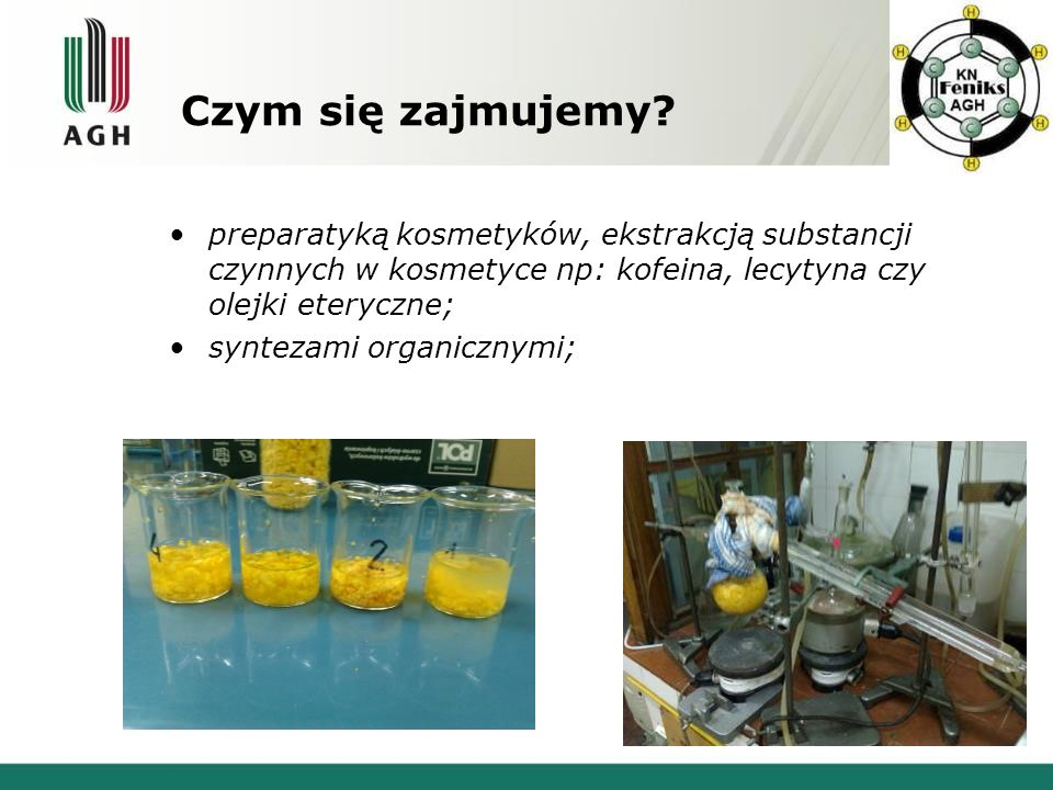 Czym się zajmujemy preparatyką kosmetyków, ekstrakcją substancji czynnych w kosmetyce np: kofeina, lecytyna czy olejki eteryczne;