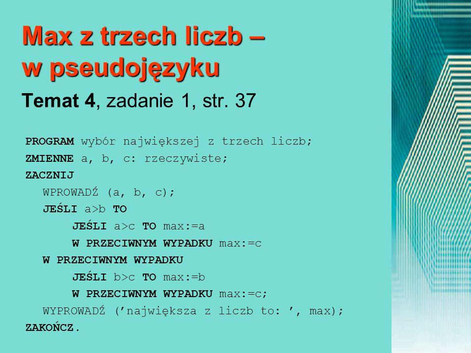 Max z trzech liczb – w pseudojęzyku Temat 4, zadanie 1, str. 37