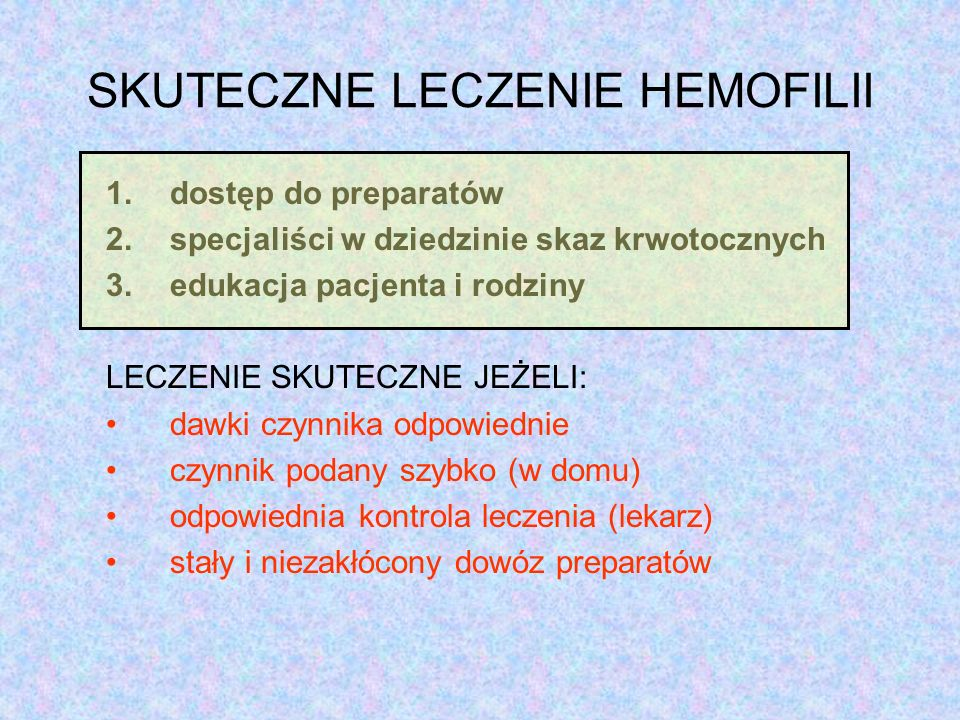 SKUTECZNE LECZENIE HEMOFILII