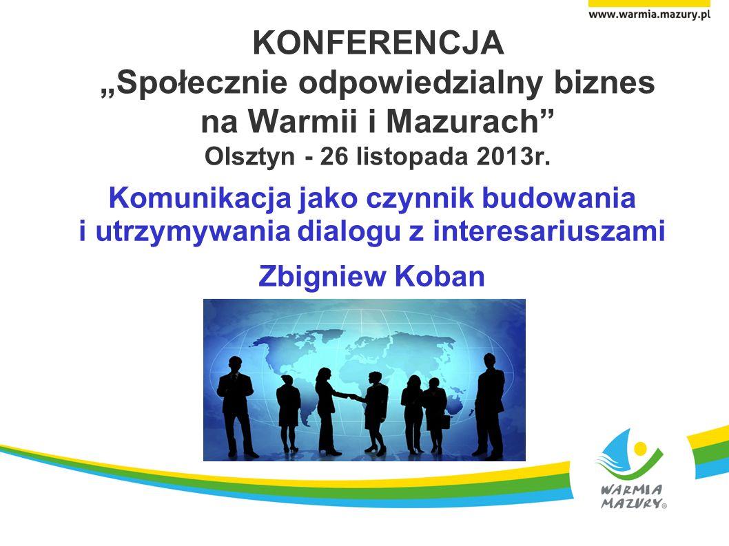 """KONFERENCJA """"Społecznie odpowiedzialny biznes na Warmii i Mazurach Olsztyn - 26 listopada 2013r."""
