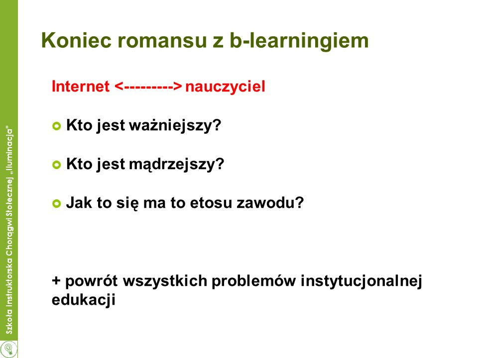 Koniec romansu z b-learningiem