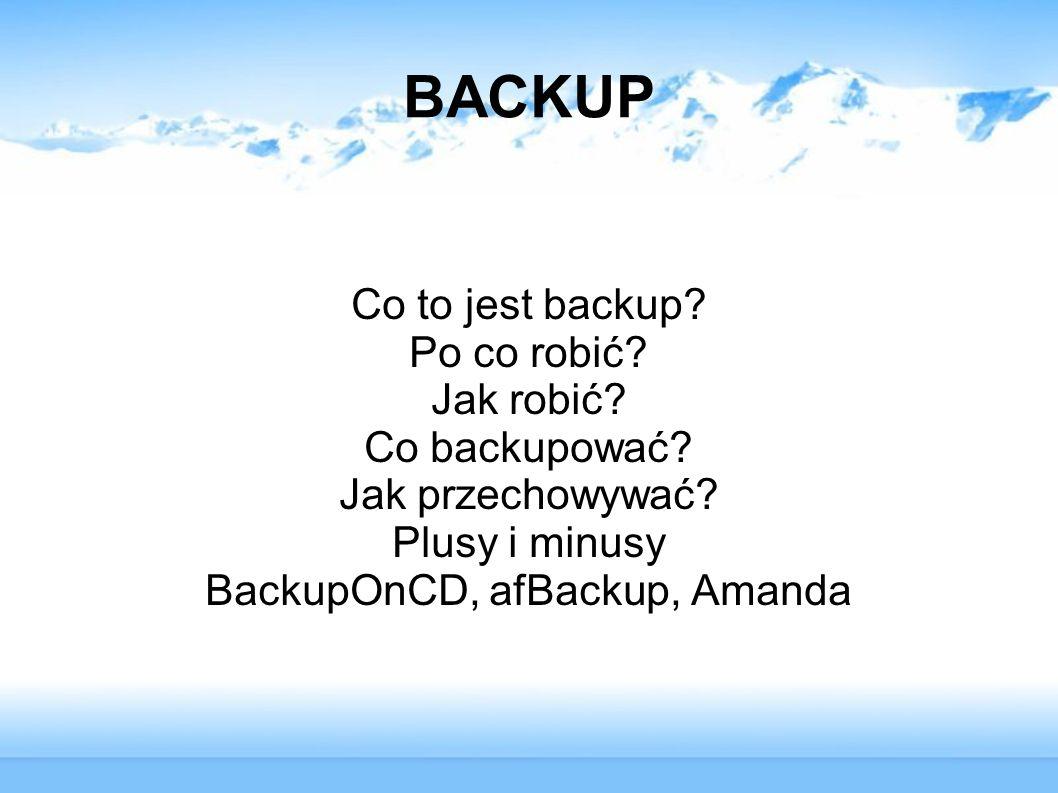 BackupOnCD, afBackup, Amanda