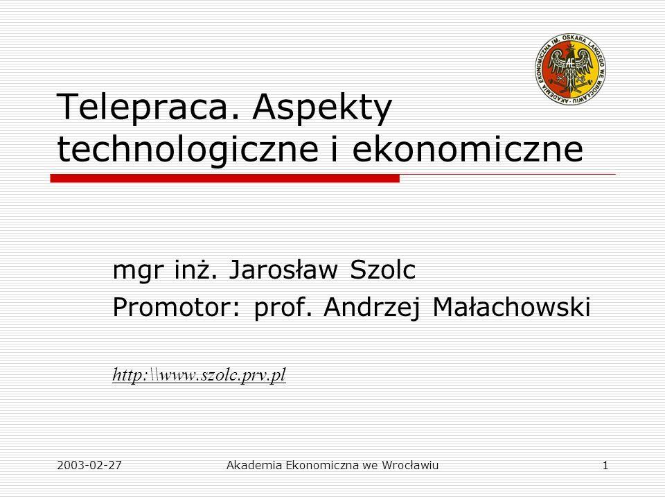 Telepraca. Aspekty technologiczne i ekonomiczne