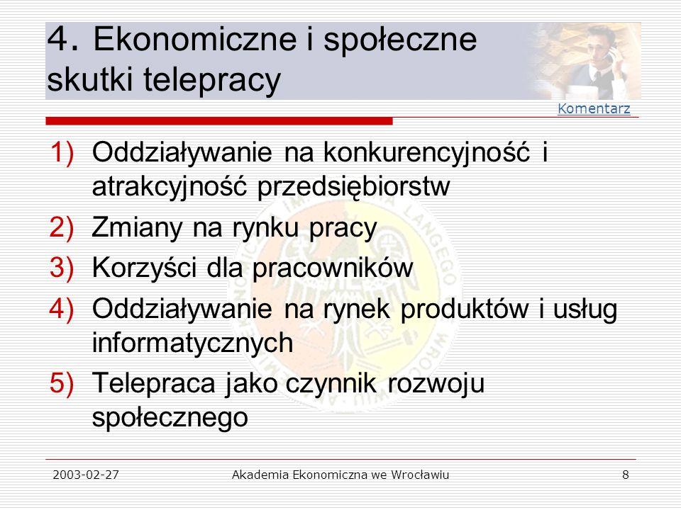 4. Ekonomiczne i społeczne skutki telepracy