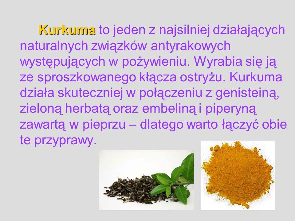 Kurkuma to jeden z najsilniej działających naturalnych związków antyrakowych występujących w pożywieniu.