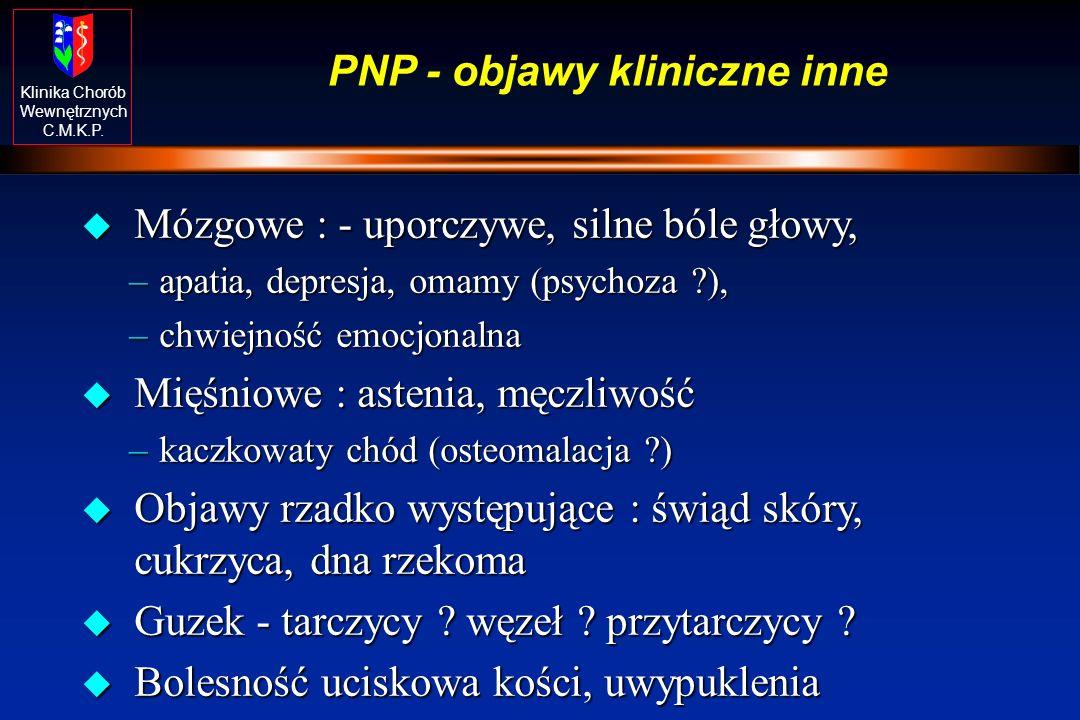 PNP - objawy kliniczne inne