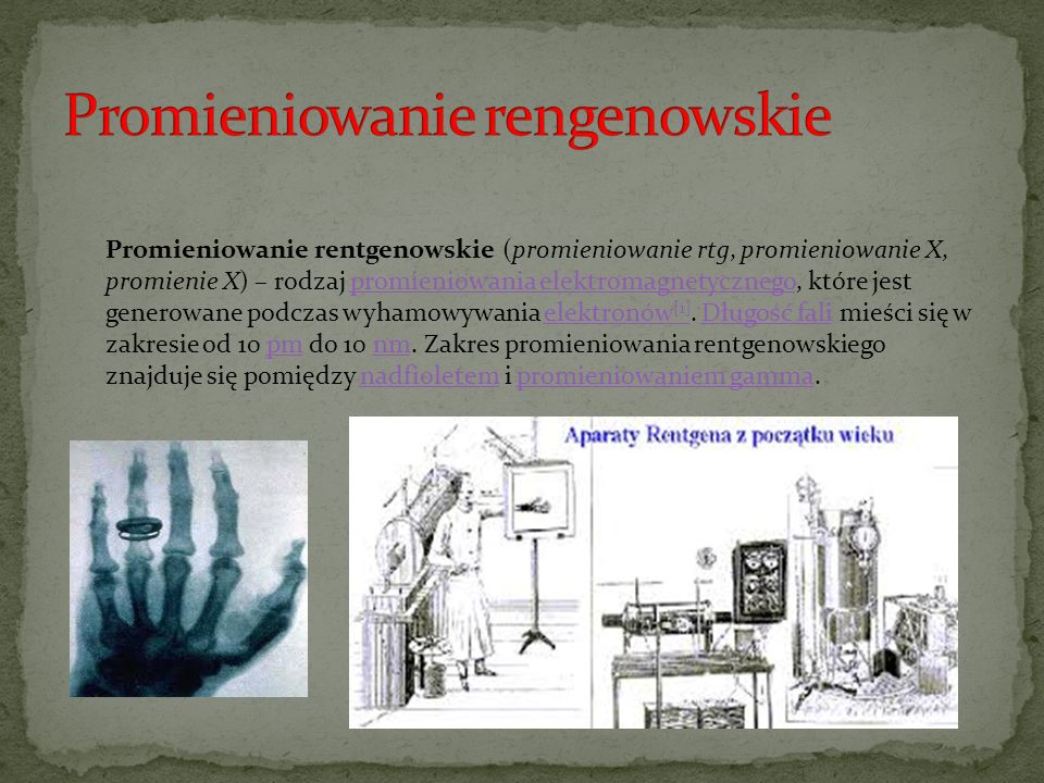 Promieniowanie rengenowskie