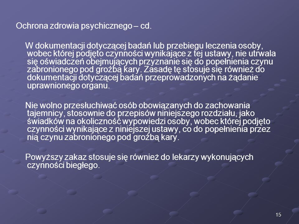 Ochrona zdrowia psychicznego – cd.