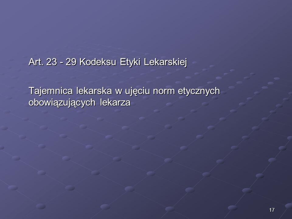 Art. 23 - 29 Kodeksu Etyki Lekarskiej