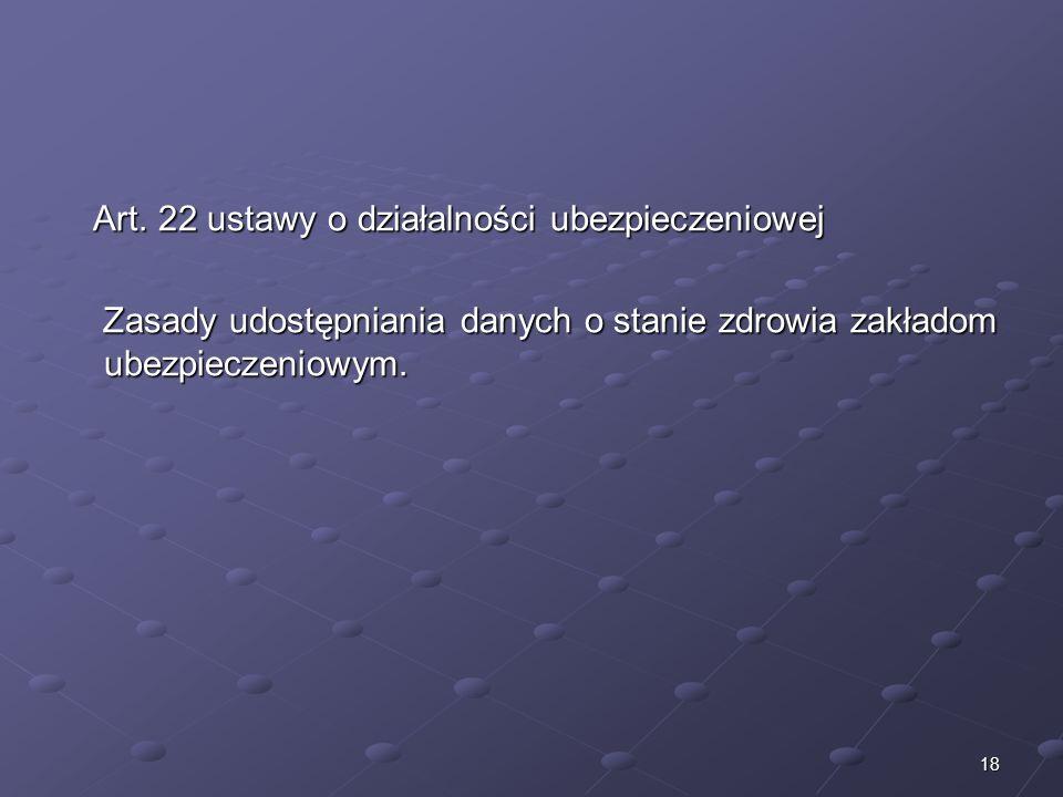Art. 22 ustawy o działalności ubezpieczeniowej