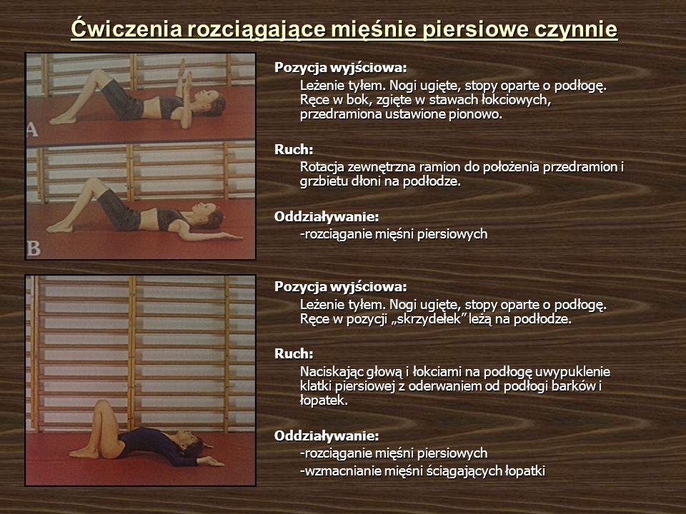 Ćwiczenia rozciągające mięśnie piersiowe czynnie