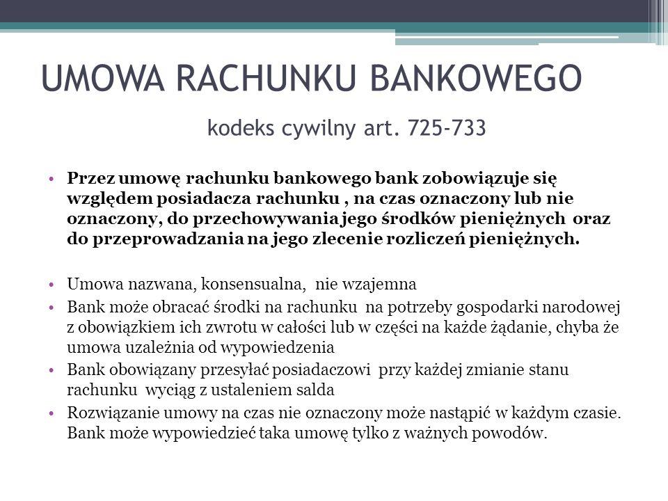 UMOWA RACHUNKU BANKOWEGO kodeks cywilny art. 725-733