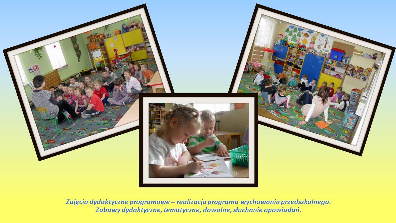 Zajęcia dydaktyczne programowe – realizacja programu wychowania przedszkolnego.