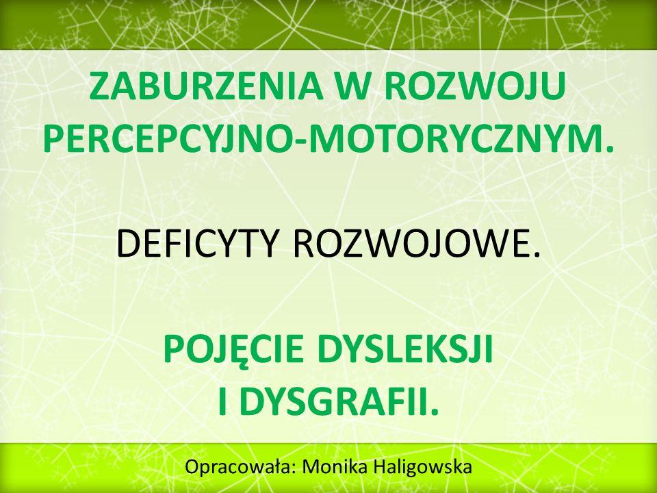 ZABURZENIA W ROZWOJU PERCEPCYJNO-MOTORYCZNYM.